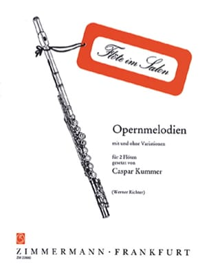 Gaspard Kummer - Opernmelodien - 2 Flûtes - Partition - di-arezzo.fr