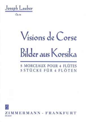 Visions de Corse op. 54 - Joseph Lauber - laflutedepan.com