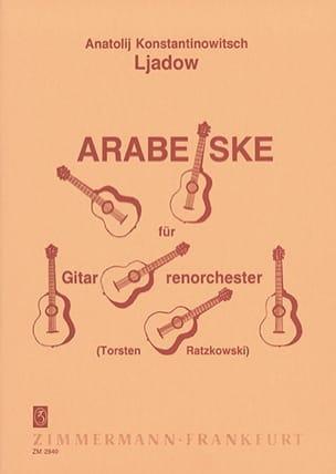 Arabeske für Gitarrenorchester Anatole Ljadow Partition laflutedepan