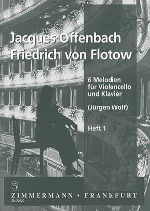 Offenbach Jacques / Flotow Friedrich von - 6 Melodien für Violoncello und Klavier, Heft 1 - Noten - di-arezzo.de