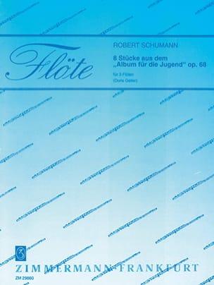 Robert Schumann - 8 Stücke aus dem Album für die Jugend - 3 Flöten - Partition - di-arezzo.fr