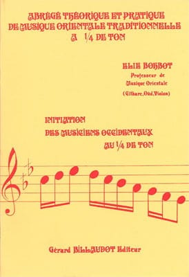 Elie Bohbot - Theoretical And Practical Abrege Of Traditional Oriental Music - Sheet Music - di-arezzo.co.uk