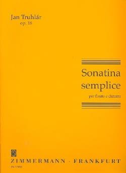 Sonatina Semplice Op. 18 Jan Truhlár Partition Duos - laflutedepan