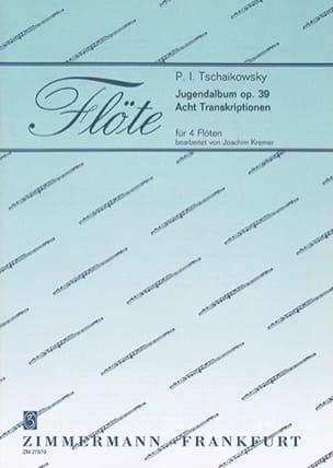 Jugendalbum Op. 39 - 4 Flûtes - TCHAIKOVSKY - laflutedepan.com
