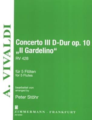 Antonio Vivaldi - Concerto Op. 10 N° 3 en Ré Majeur Il Gardellino - Rv.428 - Partition - di-arezzo.fr