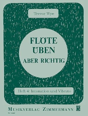 Flöte Üben - aber richtig - Heft 4 - Trevor Wye - laflutedepan.com