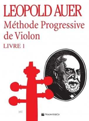 Léopold Auer - Progressive Method of Violin Volume 1 - Partitura - di-arezzo.it