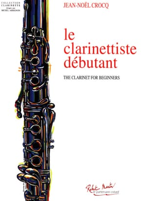 Jean-Noël Crocq - Le Clarinettiste Débutant - Sheet Music - di-arezzo.co.uk