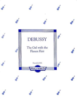 DEBUSSY - The girl with the flaxen hair - Viola - Partition - di-arezzo.fr
