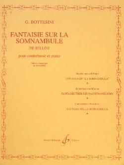 Giovanni Bottesini - Fantaisie sur La Somnambule de Bellini - Partition - di-arezzo.fr