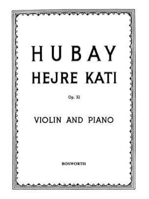 Hejre Kati op. 32 n° 4 - Violon Jenö Hubay Partition laflutedepan