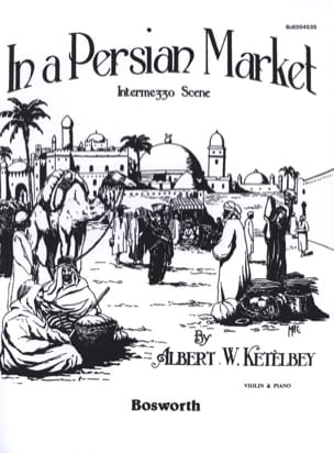 Albert W. Ketèlbey - In a persian market - Sheet Music - di-arezzo.com