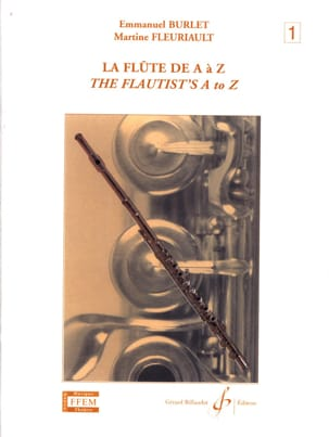 Burlet / Fleuriault Martine - The Flute from A to Z - Volume 1 - Sheet Music - di-arezzo.com