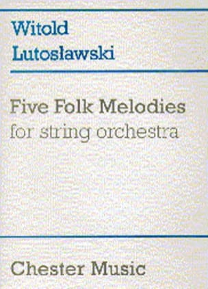 Witold Lutoslawski - Five Folk Melodies – Score - Partition - di-arezzo.fr