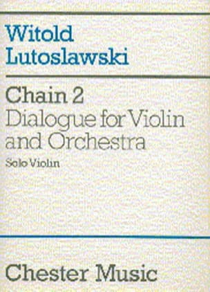 Witold Lutoslawski - Chain 2 for violin and orchestra – Solo Violin - Partition - di-arezzo.fr