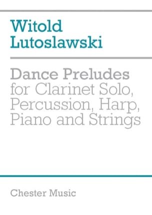 Dance Preludes version 1955 - Score LUTOSLAWSKI Partition laflutedepan