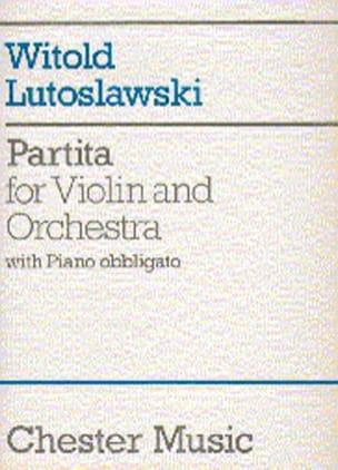 Witold Lutoslawski - Partita - violin orchestra – Score - Partition - di-arezzo.fr