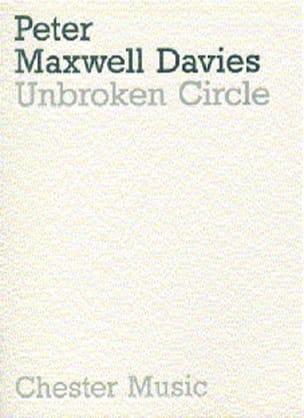 Davies Peter Maxwell - Unbroken circle - Score - Partition - di-arezzo.fr