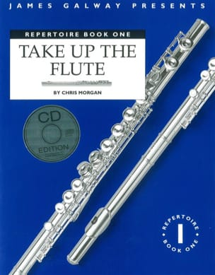 Chris Morgan - Take up the flute Repertoire Book 1 - Partition - di-arezzo.fr