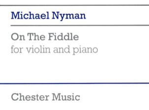 Michael Nyman - On the Fiddle - Partition - di-arezzo.fr