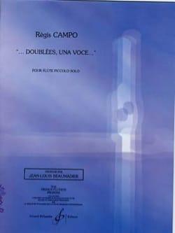 Regis Campo - ... Soprannominato, Una Voce ... - Per Piccolo Solo - Partitura - di-arezzo.it