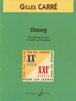 Oblong - Gilles Carre - Partition - Guitare - laflutedepan.com