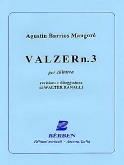 Mangore Agustin Barrios - Valse N° 3 - Partition - di-arezzo.fr