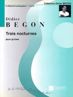 Didier Begon - 3 Nocturnes - Partition - di-arezzo.fr