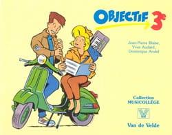 Blaise Jean-Pierre / Audard Yves / André Dominique - Objectif - 3ème – Livre seul - Partition - di-arezzo.fr