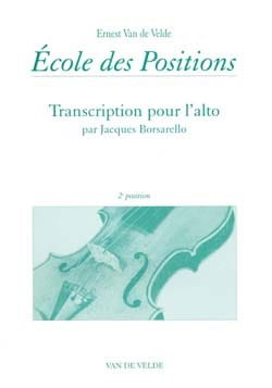 VAN DE VELDE - School of Positions - 2nd position - Alto - Sheet Music - di-arezzo.co.uk