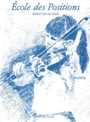 VAN DE VELDE - School of Positions - 3rd position - Alto - Sheet Music - di-arezzo.co.uk