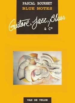Blue Notes - Guitare - Pascal Bournet - Partition - laflutedepan.com