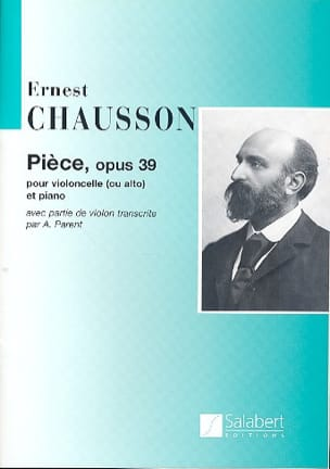 Ernest Chausson - Opus 39 - Cello - Sheet Music - di-arezzo.co.uk