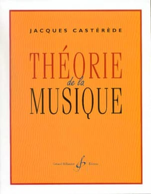 Jacques Castérède - Theory of music - Sheet Music - di-arezzo.co.uk