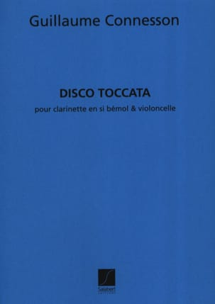 Guillaume Connesson - Disco-Toccata - Partition - di-arezzo.fr