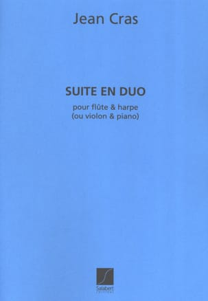 Jean Cras - Duo Suite - Flute and Harp or Violin and Piano - Sheet Music - di-arezzo.co.uk