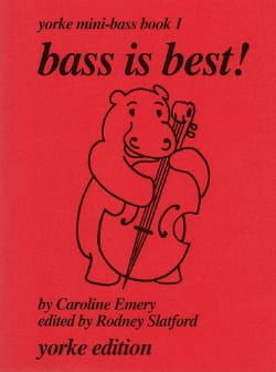 Caroline Emery - Bass is best ! – Yorke mini bass Book 1 - Partition - di-arezzo.fr