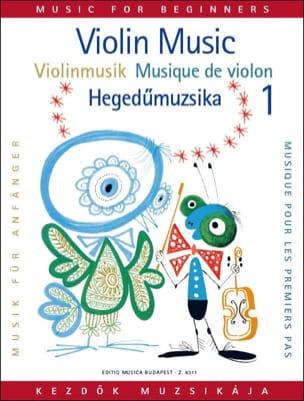 Gabriella Lenkei - Musique pour les 1ers pas, Volume 1 - Violon - Partition - di-arezzo.fr