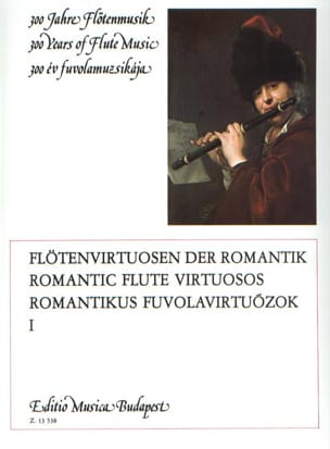 Lorant Kovacs - Romantic flute virtuosos – Volume 1 - Partition - di-arezzo.fr
