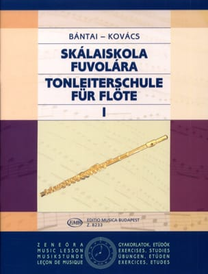 Bantai Vilmos / Kovacs Gabor - Tonleiterschule für Flöte - Bd. 1 - Sheet Music - di-arezzo.co.uk