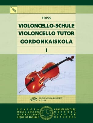 Violoncello Tutor - Volume 1 Antal Friss Partition laflutedepan