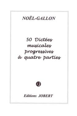 Noël Gallon - 50 Musical dictations with 4 parts - Sheet Music - di-arezzo.co.uk