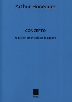 Arthur Honegger - Concerto - Cello and piano - Sheet Music - di-arezzo.co.uk