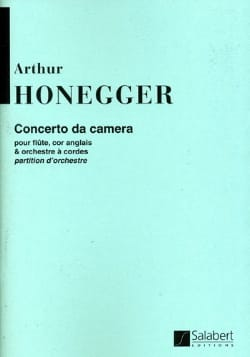 Concerto Da Camera - Conducteur HONEGGER Partition laflutedepan