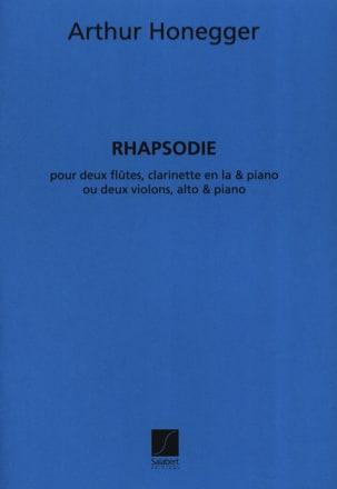 Arthur Honegger - Rhapsody - 2 flutes, clarinet and piano - Sheet Music - di-arezzo.co.uk