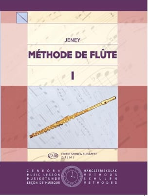 Zoltan Jeney - Méthode de flûte – Volume 1 - Partition - di-arezzo.fr