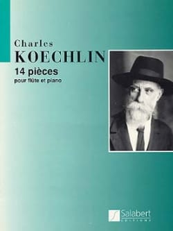 Charles Koechlin - 14 pieces - Sheet Music - di-arezzo.co.uk