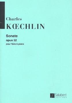 Sonate, Op. 52 - Flûte et Piano Charles Koechlin laflutedepan