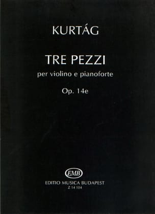 Gÿorgy Kurtag - Tre Pezzi - Partition - di-arezzo.co.uk