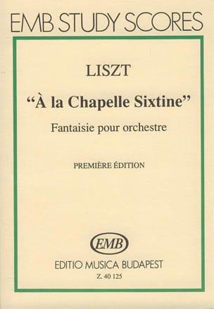 Franz Liszt - A la Chapelle Sixtine - Partition - di-arezzo.fr